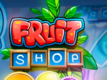 Игровой слот Fruit Shop в зеркале казино Вулкан Платинум